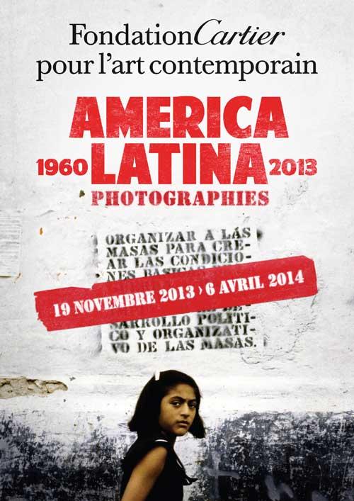 Exposition : America Latina 1960-2013