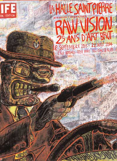 Exhibition: Raw Vision, 25 Years of Raw Art