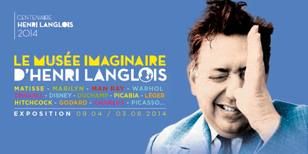 Exhibition: Henri Langlois' Imaginary Museum
