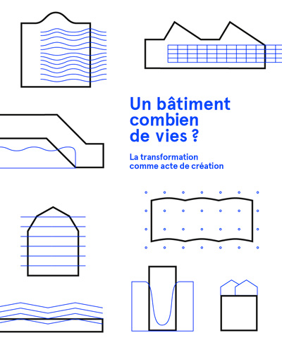 Exhibition: Un bâtiment, combien de vies?