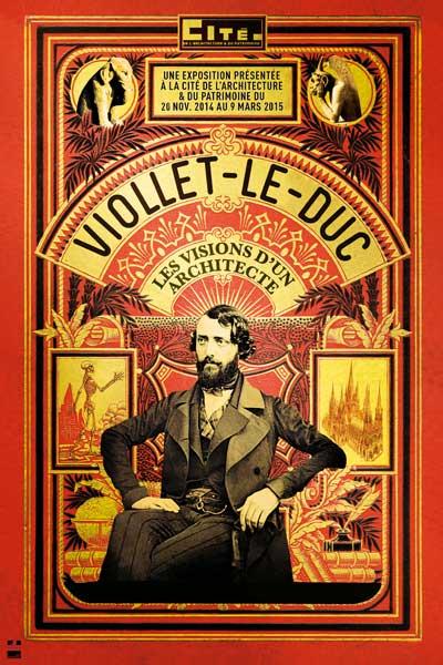 Exposition : Viollet-le-Duc, les visions d'un architecte