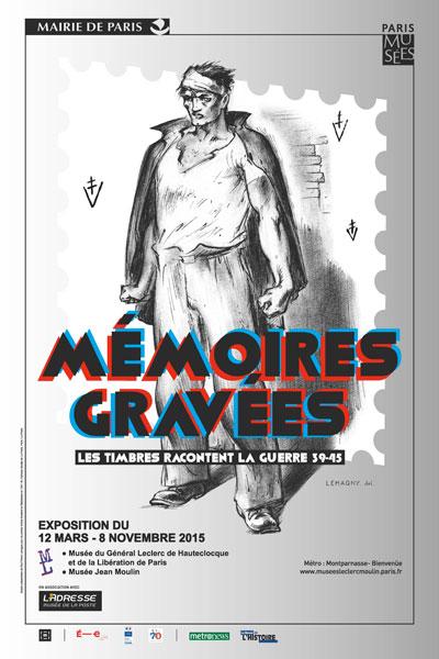 Exposition : Mémoires gravées, Les timbres racontent la guerre 39-45