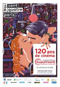 affiche-exposition-gaumont-120-ans-de-cinema-centquatre-green-hotels-paris-eiffel-trocadero-gavarni
