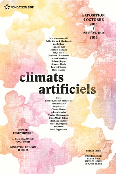 Exhibition: Climats artificiels