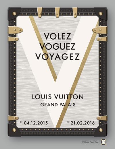 Exposition : Volez, Voguez, Voyagez – Louis Vuitton