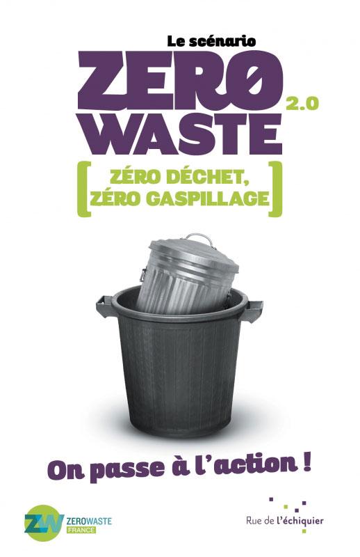 Zero Waste 2.0 : Une nouvelle édition du guide pour limiter le gaspillage