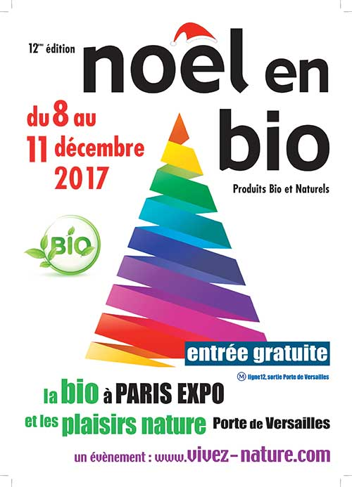 Salon no l en bio edition 2017 green hotels paris - Entree gratuite salon de l agriculture ...
