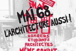 Exposition : Mai 68, l'architecture aussi !