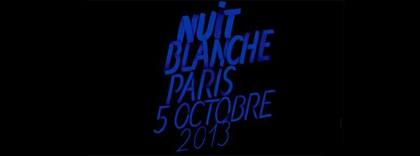 Evénement : Nuit Blanche 2013