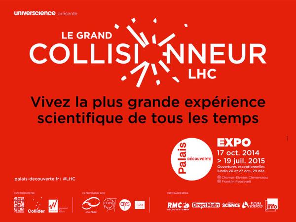 Exhibition: Le Grand Collisionneur LHC