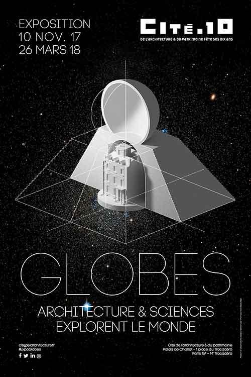 Exhibition: Globes. Architecture et sciences explorent le monde