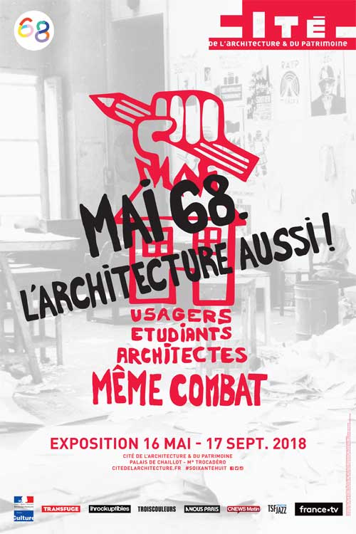 Exhibition: Mai 68, l'architecture aussi !