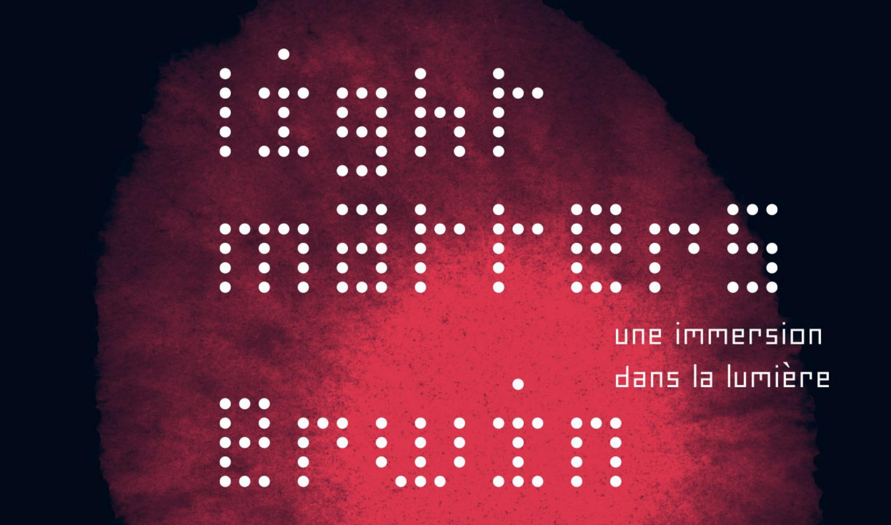 Light Matters, une expo immersive à la lumière denosémotions